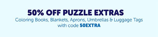 50 Percent Off Puzzle Extras. Coloring Books, Blankets, Aprons, Umbrellas & Luggage Tags with code 50EXTRA.